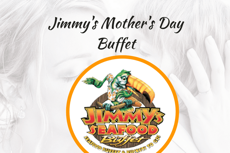 Mothers Day Buffet Jimmys Seafood Buffet