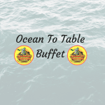 Ocean To Table..Seafood Buffet